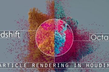Particle rendering in Houdini - Redshift and Octane